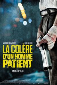 La Colère d'un homme patient / The.Fury.Of.A.Patient.Man.2016.720p.BluRay.XViD-MkvCage