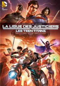La Ligue des justiciers vs Les Teen Titans / Justice.League.Vs.Teen.Titans.2016.1080p.BluRay.x264-ROVERS