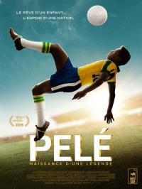 Pelé : Naissance d'une légende / Pele.Birth.Of.A.Legend.2016.1080p.BluRay-PSA