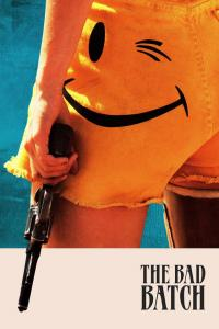 The Bad Batch / The.Bad.Batch.2016.1080p.BluRay.x264-AMIABLE