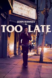 Too Late / Too.Late.2015.1080p.NF.WEB-DL.DD5.1.x264-monkee