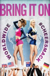 American Girls 6 : Confrontation Mondiale / Bring It On: Worldwide #Cheersmack