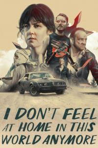 I Don't Feel at Home in This World Anymore / I.Dont.Feel.At.Home.In.This.World.Anymore.2017.NF.720p.WEB-DL.x264.AAC-ETRG