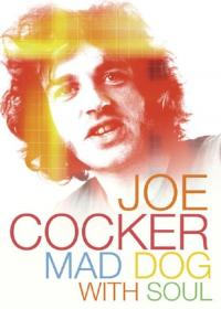 Joe Cocker: Mad Dog with Soul / Joe.Cocker.Mad.Dog.With.Soul.2017.DOCU.1080p.BluRay.x264-TREBLE