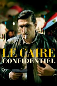 Le Caire confidentiel / The.Nile.Hilton.Incident.2017.MULTi.VFF.Arabic.1080p.BluRay.x264-LOST
