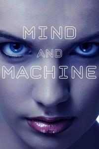 Mind and Machine / Mind.And.Machine.2017.1080p.WEB-DL.DD5.1.H264-FGT