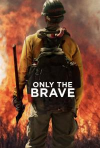 Only the Brave / Only.The.Brave.2017.720p.BluRay.x264-GECKOS