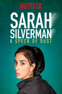 Sarah Silverman: A Speck of Dust / Sarah.Silverman.A.Speck.Of.Dust.2017.WEBRip.x264-RARBG