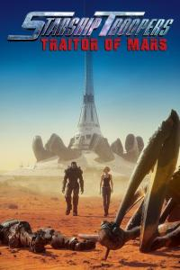 Starship Troopers : Traitor of Mars / Starship.Troopers.Traitor.Of.Mars.2017.720p.WEB-DL.DD5.1.H264-FGT