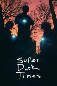 Super Dark Times / Super.Dark.Times.2017.LIMITED.720p.BluRay.x264-USURY