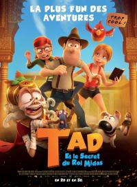 Tad et le Secret du roi Midas / Tadeo Jones 2: El secreto del rey Midas / Tad the Lost Explorer and the Secret of King Midas