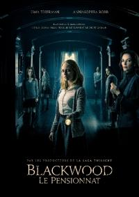 Blackwood, le pensionnat / Down a Dark Hall