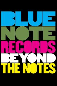Blue Note Records: Beyond the Notes / Blue.Note.Records.Beyond.The.Notes.2018.1080p.BluRay.H264.AAC-RARBG