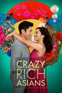 Crazy Rich Asians / Crazy Rich Asians