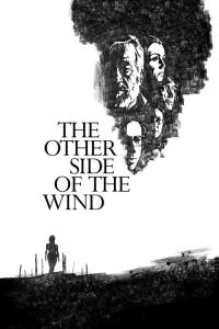 De l'autre côté du vent / The Other Side of the Wind