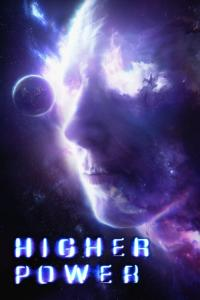 Higher Power / Higher Power
