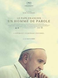 Le Pape François – Un Homme de Parole / Pope Francis: A Man of His Word