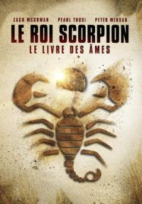Le Roi Scorpion 5 : Le livre des âmes / The Scorpion King: Book of Souls