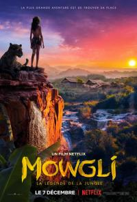 Mowgli : La Légende de la jungle / Mowgli / Mowgli: Legend of the Jungle