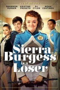 Sierra Burgess Is a Loser / Sierra Burgess Is a Loser