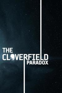 The Cloverfield Paradox / The.Cloverfield.Paradox.2018.iNTERNAL.1080p.WEB.x264-STRiFE