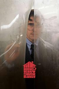 The House That Jack Built / The.House.That.Jack.Built.2018.720p.BluRay.x264-AMIABLE