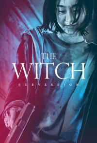 The Witch : 1ère partie. Subversion