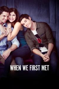 When We First Met