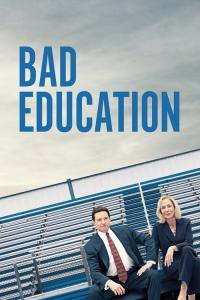 Bad Education / Bad Education