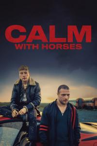 Calm with Horses / Calm.With.Horses.2020.1080p.WEB-DL.H264.AC3-EVO